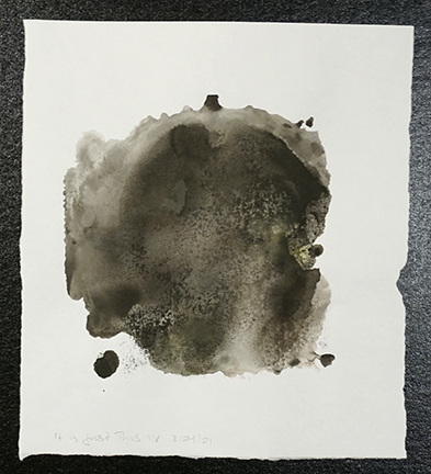 """It is just this IV."" Monoprint with watercolor and sumi ink, 8 in. x 9  in. $100"